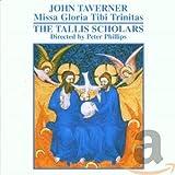 John Taverner: Missa Gloria tibi trinitas / Western Wynd Messe