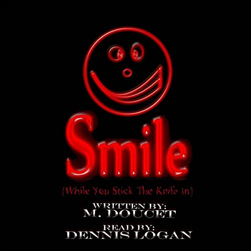 Smile (While You Stick the Knife In) audiobook cover art