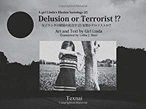 A Girl Linda's Illusion Sociology [ 1 ]: Delusion or Terrorist !?
