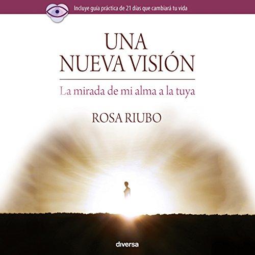 Una Nueva Visión [A New Vision] audiobook cover art