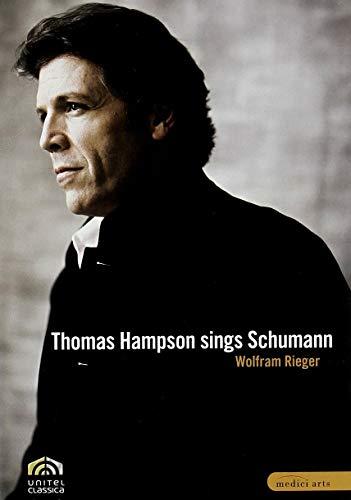 Thomas Hampson Sings Schumann - Zwolf Gedichte Op.35; Dichterliebe Op.48 (Wolfram Rieger - piano) [DVD] [2009] [NTSC]