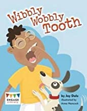 Wibbly Wobbly Tooth (Engage Literacy: Engage Literacy Turquoise)