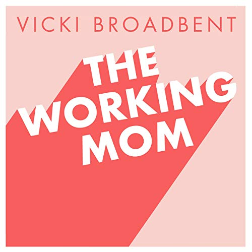 The Working Mom cover art