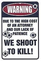 警告私たちは超耐久性のあるブリキの看板を殺すために撃ちますレトロなバーの人々の洞窟カフェガレージ家の壁の装飾看板8x12インチ