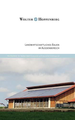 Landwirtschaftliches Bauen im Außenbereich: Ein Überblick von Stephan Sauer, Rechtsanwalt und Fachanwalt für Verwaltungsrecht