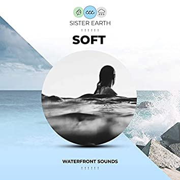 ! ! ! ! ! ! Soft Waterfront Sounds ! ! ! ! ! !