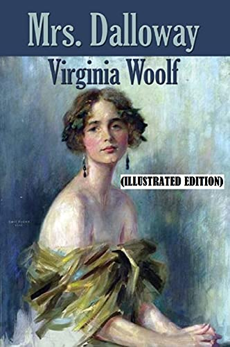 Mrs Dalloway By Virginia Woolf (Illustrated Edition) (English Edition)