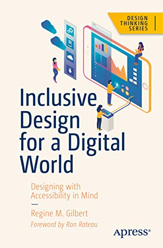 Inclusive Design for a Digital World: Designing with Accessibility in Mind (Design Thinking) (English Edition)