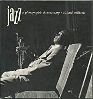 Jazz: A Photographic Documentary