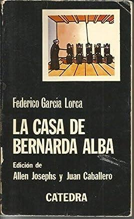 La Casa De Bernarda Alba by Federico Garcia Lorca(2003-06-30)