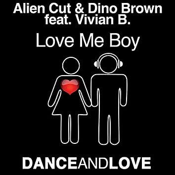 Love me boy