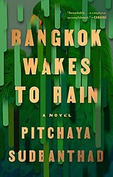 Bangkok Wakes to Rain  A Novel