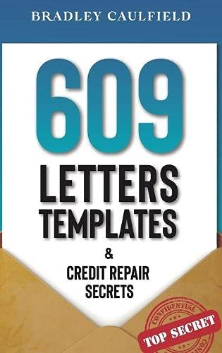 Compare Textbook Prices for 609 Letter Templates & Credit Repair Secrets: Fix Your Credit Score Fast and Legally 609 Credit Repair  ISBN 9781914135071 by Caulfield, Bradley