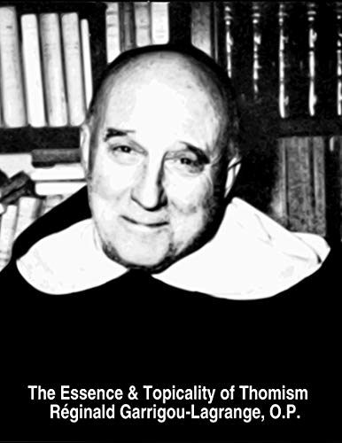 The Essence & Topicality of Thomism (English Edition)
