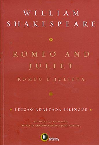 Romeo and Juliet - edição adaptada bilíngue