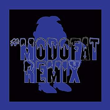 #Modofat (Remix)