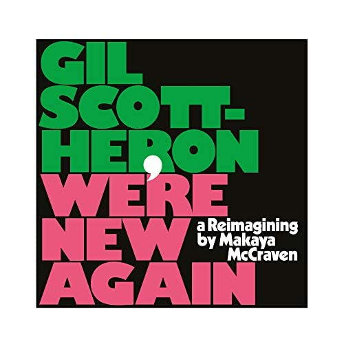Gil Scott-Heron & Makaya Mccraven