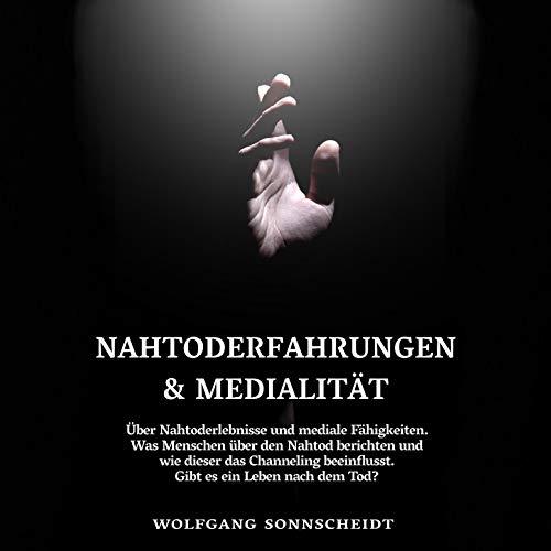 Nahtoderfahrungen & Medialität Titelbild