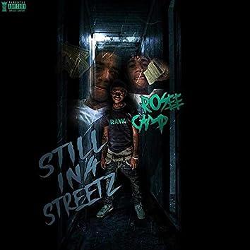 Still Ina Streetz