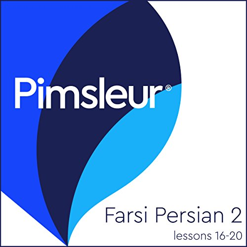 Pimsleur Farsi Persian Level 2 Lessons 16-20 audiobook cover art