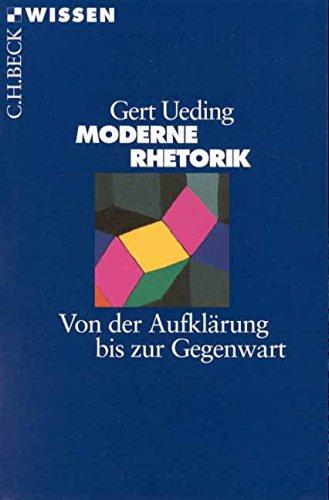 Moderne Rhetorik: Von der Aufklärung bis zur Gegenwart