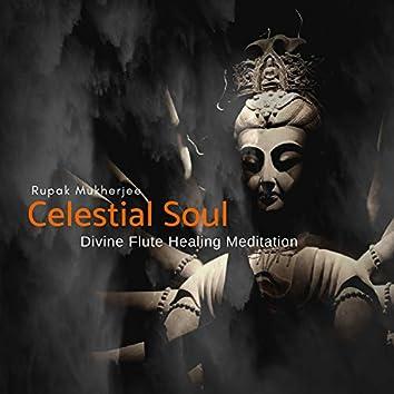 Celestial Soul: Divine Flute Healing Meditation