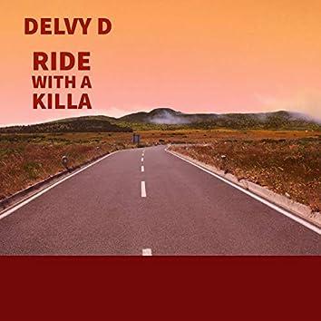 Ride Whit a Killa
