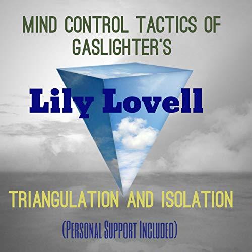 Mind Control Tactics of Gaslighters: Triangulation and Isolation Titelbild