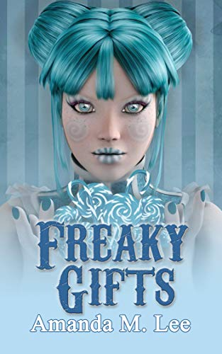 Freaky Gifts (A Mystic Caravan Mystery Book 12) by [Amanda M. Lee]