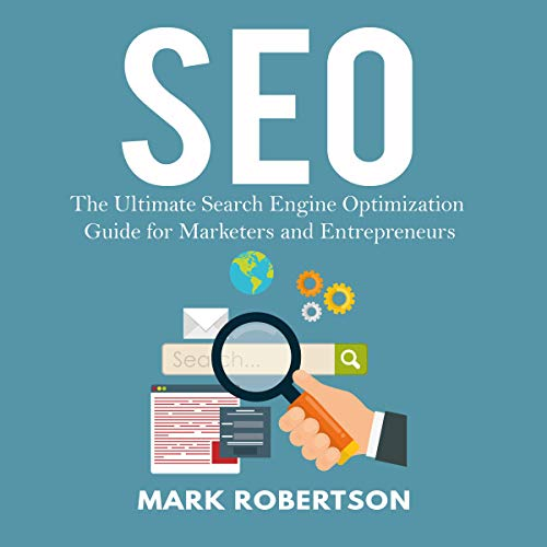 SEO: The Ultimate Search Engine Optimization Guide for Marketers and Entrepreneurs Titelbild