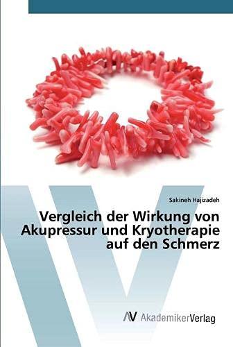Vergleich der Wirkung von Akupressur und Kryotherapie auf den Schmerz