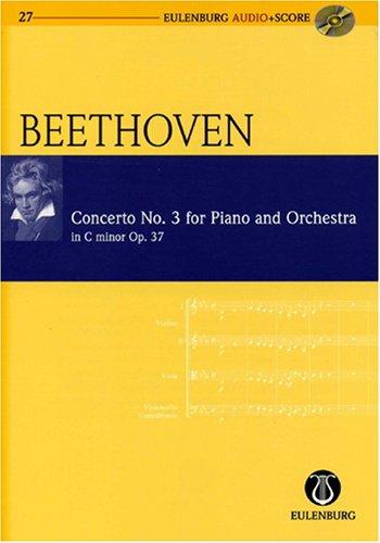 Ludwig van Beethoven: Konzert Nr. 3 c-Moll op.37 für Klavier und Orchester -- Studienpartitur (+CD) in der neuen Ausgabe von Eulenburg Audio + Score - Noten/sheet music