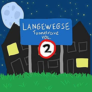 Langewegse Tunnelrave, Vol. 2 (feat. Lil' Redhead, Young Ginos & Young Schraauwe)
