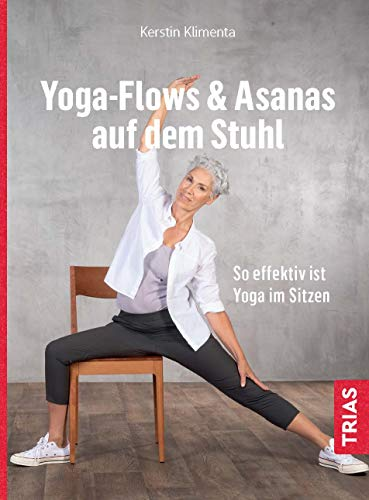 Yoga - Flows & Asanas auf dem Stuhl: So effektiv ist Yoga im Sitzen