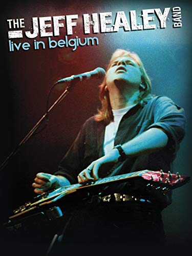 The Jeff Healey Band - Live In B...