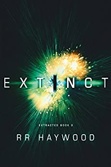 Extinct (Extracted Trilogy Book 3) by [RR Haywood]