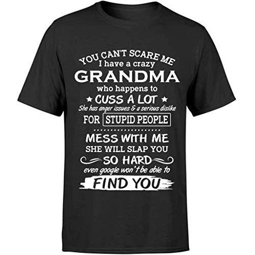 AMIROSSI Funny Grandma Quotes Sayings You Cant Scare Me I Have A Grandma Who Cuss A Lot Ideas de regalo para nietos, nietos, nietas, nietos, nietas, camiseta,
