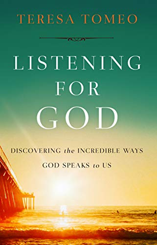 Compare Textbook Prices for Listening for God: Discovering the Incredible Ways God Speaks to Us  ISBN 9781644133026 by Teresa Tomeo