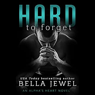Hard to Forget                   By:                                                                                                                                 Bella Jewel                               Narrated by:                                                                                                                                 Carly Robins                      Length: 6 hrs and 48 mins     75 ratings     Overall 4.4