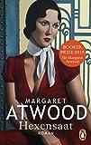 Hexensaat: Roman - Margaret Atwood