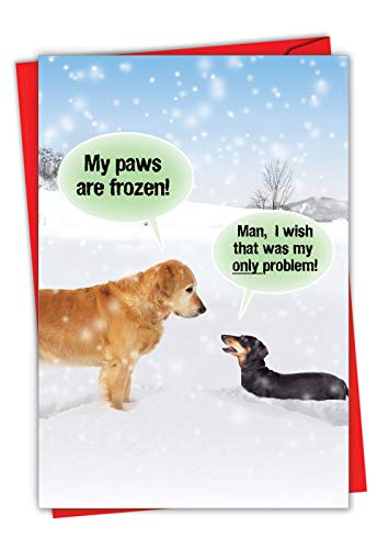 My Paws Are Frozen - Funny Dog Christmas Note Card with Envelope (4.63 x 6.75 Inch) - Golden Retriever and Dachshund, Pet Animal Happy Holidays Stationery - Merry Xmas Joke Card 5953
