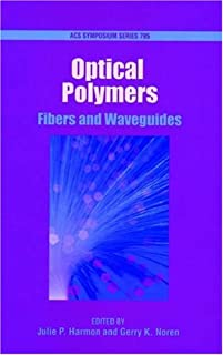 Optical Polymers: Fibers and Waveguides (ACS Symposium Series)