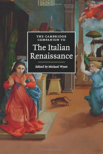 The Cambridge Companion to the Italian Renaissance (Cambridge Companions to Culture)