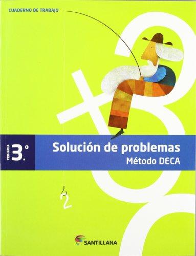 CUADERNO PROBLEMAS METODO DECA 3 PRIMARIA - 9788468010403
