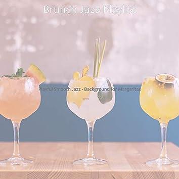 Playful Smooth Jazz - Background for Margaritas