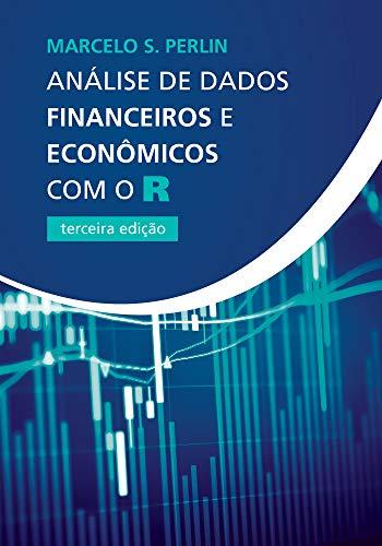 Análise de Dados Financeiros e Econômicos com o R
