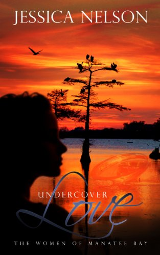 Undercover Love (The Women of Manatee Bay, Book 2)