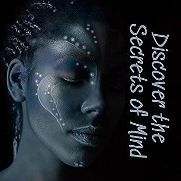 Discover the Secrets of Mind: Healing Shamanic Meditation