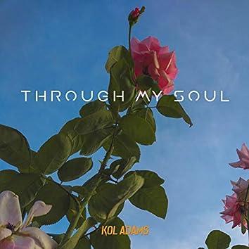 Through My Soul