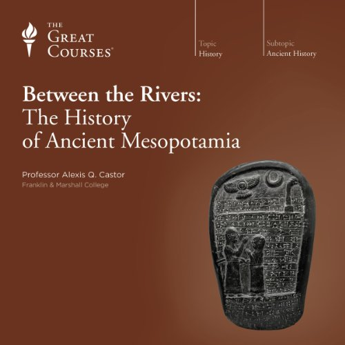 『Between the Rivers: The History of Ancient Mesopotamia』のカバーアート